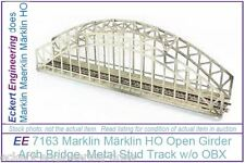 EE 7163 EXC Marklin HO Metal Bridge open girder Arch Excellent NBX without Box