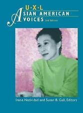 UXL Asian American Reference Library: Asian American Voices Asian American...