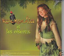 KOUKOULIA ET LES OISEAUX Chansons et Comptines (CD 2008) NEW SEALED Digipak