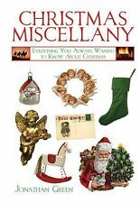 Books of Miscellany: A Christmas Miscellany : Everything You Always Wanted to Kn