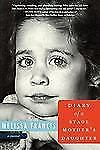 NEW - Diary of a Stage Mother's Daughter: A Memoir by Francis, Melissa