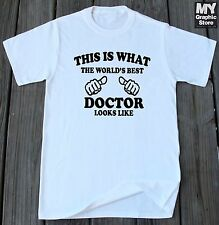 Doctor T-shirt This is What The World's Best Doctor Looks Like T-shirt Gift Tee