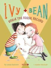 Break the Fossil Record Ivy + Bean, Book 3