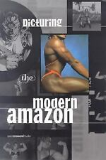 New Museum Books: Picturing the Modern Amazon by Joanna Frueh (2000, Hardcover)