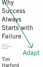 Adapt: Why Success Always Starts with Failure, Harford, Tim, Good Book