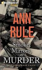 Ann Rule's Crime Files: Smoke, Mirrors, and Murder : And Other True Cases 12...