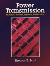Power Transmission : Mechanical, Hydraulic, Pneumatic and Electrical by...