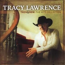 Then & Now: The Hits Collection by Tracy Lawrence (CD, Oct-2005, Dreamworks...