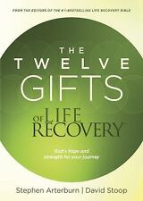 The Twelve Gifts of Life Recovery: Hope for Your Journey by