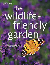 Chinery, Michael The Wildlife-friendly Garden Very Good Book