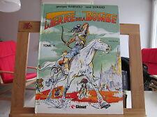 LA TERRE DE LA BOMBE T1 1984 BE/TBE RAMAIOLI DURAND