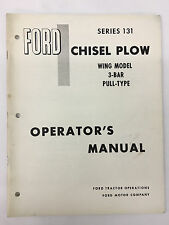 Ford Tractor Series 131 Wing Model 3-Bar Pull-Type Chisel Plow Operator's Manual