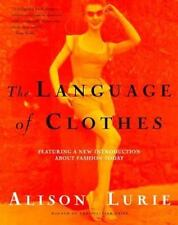 The Language of Clothes : Featuring a New Introduction about Fashion Today by...