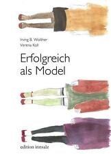 *  IRVING WOLTHER - ERFOLGREICH ALS MODEL