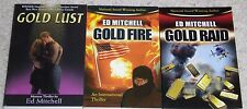 GOLD LUST TRILOGY-ALL SIGNED BY AUTHOR-3 DIFFERENT OVERSIZED PB  BOOKS-THRILLERS