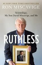 NEW - Ruthless: Scientology, My Son David Miscavige, and Me