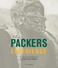 The Packers Experience: A Year-by-Year Chronicle of the Green Bay Packers, Freed