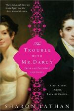 The Trouble with Mr. Darcy : Pride and Prejudice Continues... by Sharon Lathan …