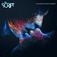 The Script - No Sound Without Silence (nuovo album/disco sigillato)