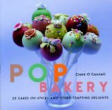 Brand New POP BAKERY: 25 Recipes for Delicious Little Cakes on Sticks[HARDCOVER]