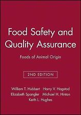 Food Safety and Quality Assurance : Foods of Animal Origin by William T....