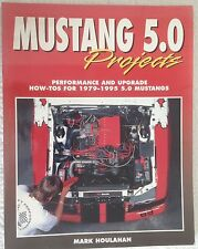 Mustang 5.0 Projects 1979 - 1996 SVO FRPP Ford EFI Mark Houlahan