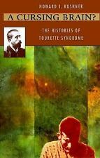 A Cursing Brain?: The Histories of Tourette Syndrome-ExLibrary