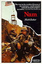Nam: Vietnam War in the Words of the Men and Women Who