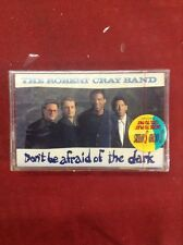 ROBERT CRAY BAND Don't Be Afraid Of The Dark (Cassette)