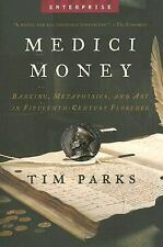Medici Money: Banking, Metaphysics, and Art in Fifteenth-Century Flore-ExLibrary