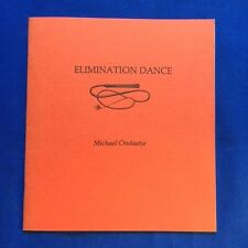 ELIMINATION DANCE - FIRST EDITION BY MICHAEL ONDAATJE