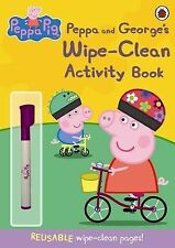 Peppa Pig: Peppa and George's Wipe-clean Activity Book by Penguin Books Ltd...