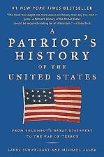 A Patriot's History of the United States: From Columbus's Great Discovery to t..