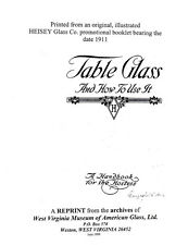 Heisey: Table Glass & How to Use It-1911 handbook repro