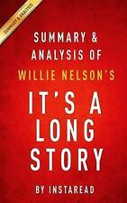 Summary and Analysis of Willie Nelson's It's a Long Story : My Life by...
