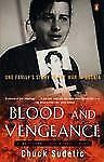 Blood and Vengeance: One Family's Story of the War in Bosnia by Sudetic, Chuck
