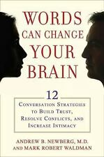 Words Can Change Your Brain: 12 Conversation Strategies to Build Trust-ExLibrary