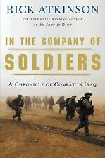 In the Company of Soldiers: A Chronicle of Combat Atkinson, Rick Hardcover
