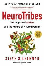 NeuroTribes : The Legacy of Autism and the Future of Neurodiversity by Steve...