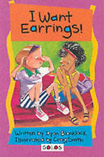 I Want Earrings! (Solos) Dyan Blacklock Excellent Book