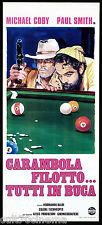 CARAMBOLA FILOTTO... TUTTI IN BUCA LOCANDINA CINEMA PAUL SMITH MICHAEL COBY 1975