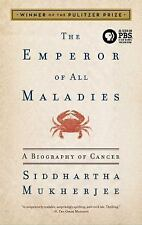 The Emperor of All Maladies: A Biography of Cancer Mukherjee, Siddhartha Paperb