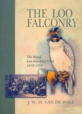 VAN DE WALL FALCONRY BOOK ROYAL LOO HAWKING CLUB hardback SIGNED limited new