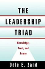 The Leadership Triad: Knowledge, Trust, and Power-ExLibrary
