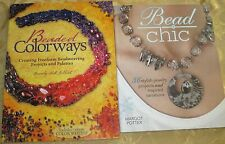 NEW Lot 2 JEWELRY MAKING BOOKS: BEAD CHIC Potter, BEADED COLORWAYS Gilbert CRAFT
