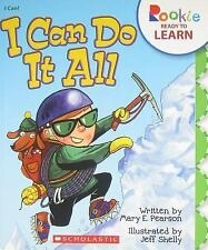 Rookie Ready to Learn: I Can Do It All by Mary E. Pearson (2011, Paperback)