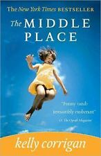 The Middle Place, Kelly Corrigan, Good Book