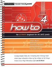 How to - Vol. 4 : The Ultimate Songbook for All Skill Levels (2008, Paperback)