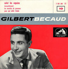 "GILBERT BECAUD 10 - salut les copains 7""EP orig. France 1958 extended play"