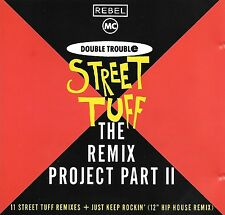REBEL MC & DOUBLE TROUBLE - Street tuff (The Remix Project Part II) - 12 Tracks